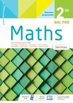 Mathématiques Services 2de Bac Pro - cahier de l'élève - Éd 2020