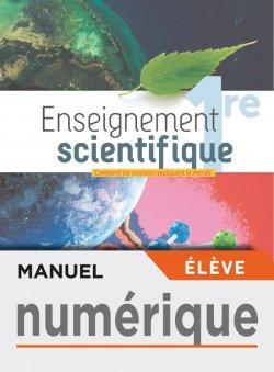 Manuel numérique Enseignement Scientifique 1ère - Licence élève - Ed. 2019