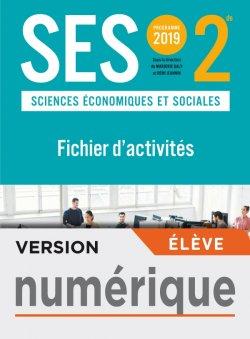 Version numérique élève Fichier d'activités SES 2nde - Ed. 2019