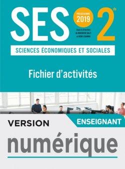 Version numérique enseignant Fichier d'activités SES 2nde - Ed. 2019