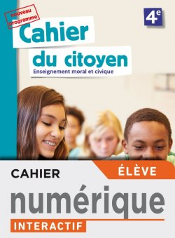 Version numérique élève Cahier du citoyen 4e - éd. 2019