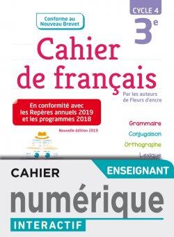 Version numérique enseignant Cahier de français cycle 4 / 3e - éd. 2019