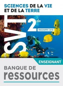 Banque de ressources Planète SVT 2nde - Ed. 2019