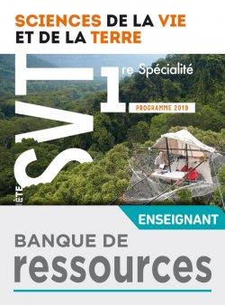 Banque de ressources Planète SVT 1ère - Ed. 2019