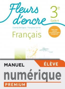 Fleurs d'encre Français cycle 4/ 3e - Manuel numérique élève premium - Ed. 2020
