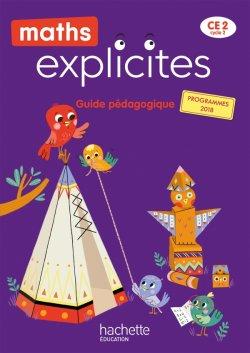 Maths Explicites CE2 - Guide pédagogique - Edition 2021