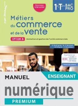 Métiers du commerce et de la vente option A 1re/Term Bac Pro - Manuel numérique enseignant -Éd. 2020