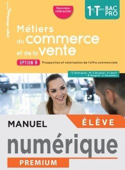 Métiers du commerce et de la vente option B  1re/Term Bac - Manuel numérique élève - Éd. 2020