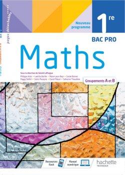 Mathématiques 1ère Bac Pro groupements A et B - cahier de l'élève -  Éd. 2021
