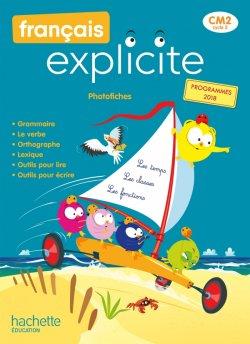 Français Explicite CM2 - Photofiches - Ed. 2021