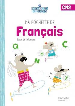 Ma pochette de français CM2 - Les Pochettes Ateliers - Pochette élève - Ed. 2021