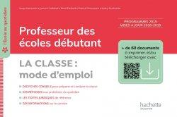 L'école au quotidien - Professeur des écoles débutants - La Classe mode d'emploi PDF WEB - Ed. 2020
