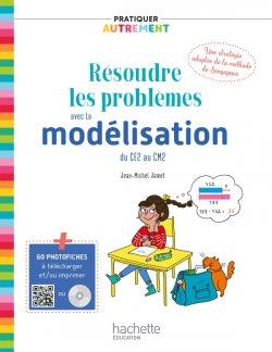 Pratiquer autrement - Résoudre les problèmes avec la modélisation du CE2 au CM2 PDF WEB - Ed. 2019