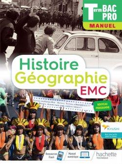 Histoire-Géographie terminale Bac Pro - livre élève -  Éd. 2021