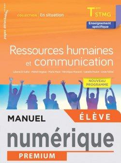Ressources Humaines et communication - Terminale STMG - En Situation - Manuel num élève -  Éd. 2021