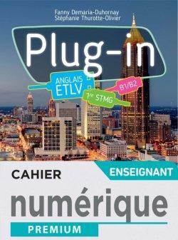 Plug In Anglais ETLV 1re STMG - Manuel numérique enseignant -  Éd. 2021