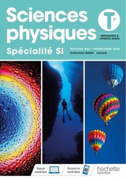 Sciences Physiques/ Spécialité SI Tles - Livre élève - Ed. 2020