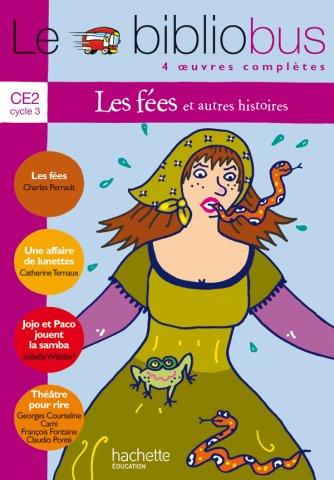 Le Bibliobus N 10 Ce2 Les Fees Livre De L Eleve Ed 2005 50 Grand Format Autre Hachette Education Enseignants
