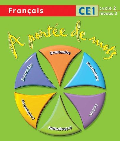 A Portee De Mots Francais Ce1 Livre De L Eleve Ed 2009 Hachette Education Enseignants