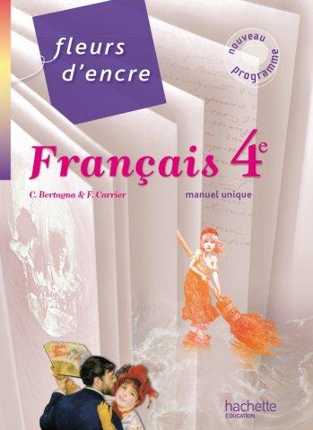 Fleurs D Encre Francais 4e Livre Eleve Grand Format Edition 2011 Hachette Education Enseignants