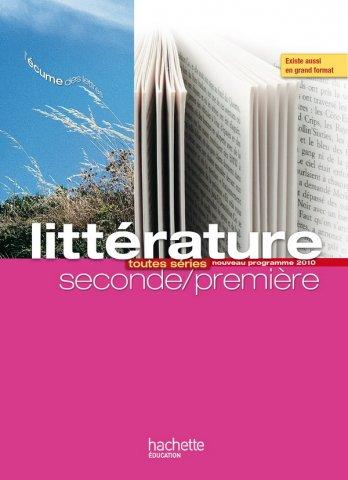 L Ecume Des Lettres Litterature 2de 1re Livre Eleve Format Compact Edition 2011 Hachette Education Enseignants