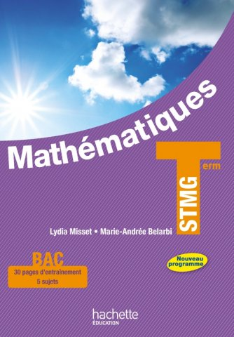Mathematiques Terminale Stmg Livre Eleve Grand Format Ed 2013 00 Grand Format Broche Hachette Education Enseignants