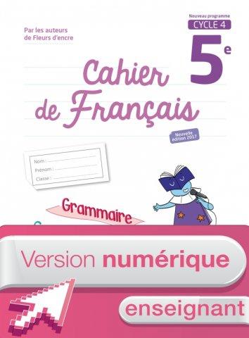 Version Numerique Enseignant Cahier De Francais 5e Ed