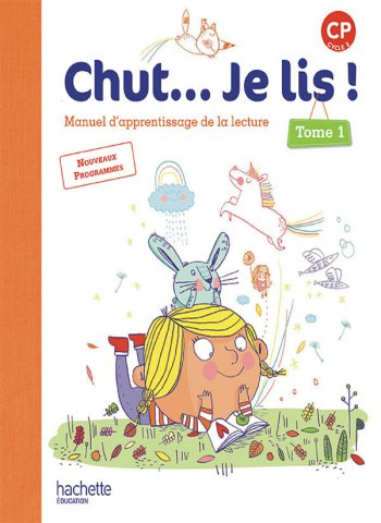 Chut Je Lis Methode De Lecture Cp Livre Eleve Tome 1 Ed 2016 Hachette Education Enseignants
