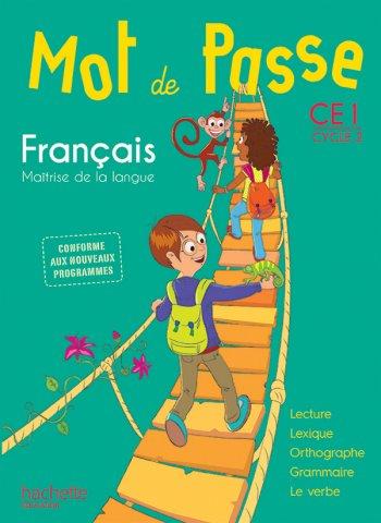 Mot De Passe Francais Ce1 Livre Eleve Ed 2016 Hachette Education Enseignants