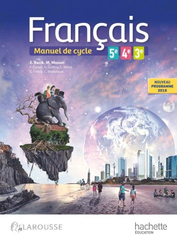 Francais 5e 4e 3e Cycle 4 Hachette Education Enseignants