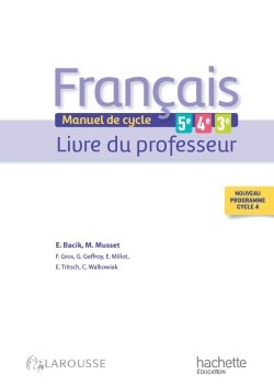 Francais 5e 4e 3e Cycle 4 Livre Professeur Hachette Education Enseignants
