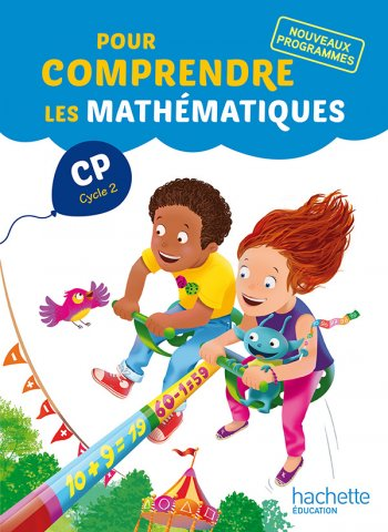 Pour Comprendre Les Mathematiques Cp Fichier Eleve Ed 2016 Hachette Education Enseignants