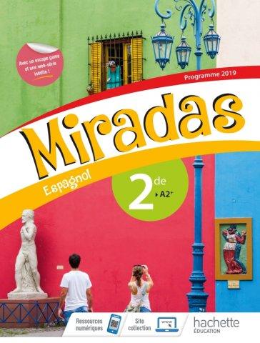 Miradas 2nde Livre Eleve Ed 2019 Hachette Education Enseignants