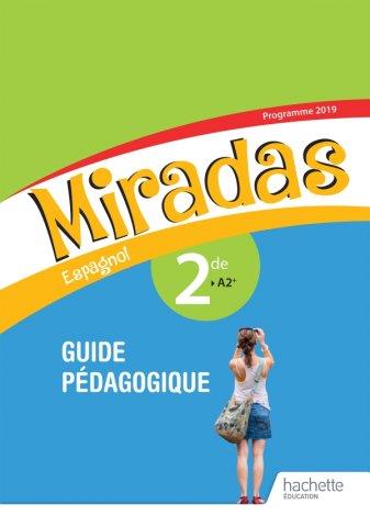Miradas 2nde Livre Du Professeur Ed 2019 Hachette Education Enseignants