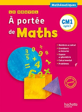 Le Nouvel A Portee De Maths Cm1 Livre Eleve Ed 2016 Hachette Education Enseignants
