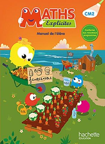 Maths Explicites Cm2 Livre Eleve Ed 2016 Hachette Education Enseignants