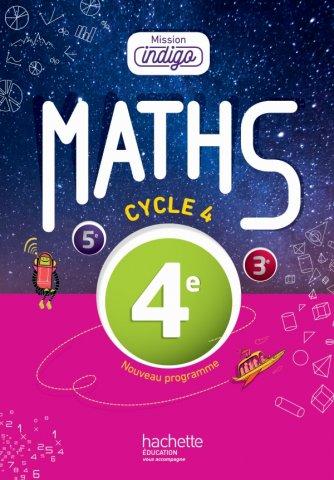 Mission Indigo Mathematiques Cycle 4 4e Livre Eleve Ed 2016 Hachette Education Enseignants