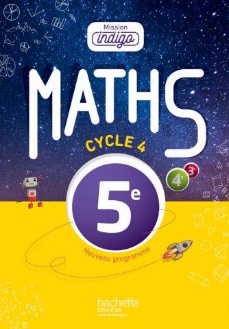 Mission Indigo Mathematiques Cycle 4 5e Livre Eleve Ed 2016 Hachette Education Enseignants