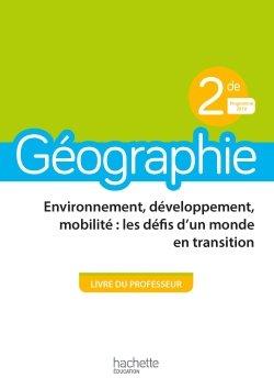 Geographie 2nde Livre Du Professeur Ed 2019 Hachette Education Enseignants