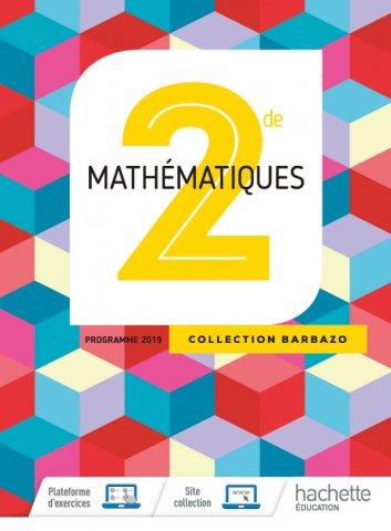 Mathematiques Barbazo 2nde Livre Eleve Ed 2019 Hachette Education Enseignants