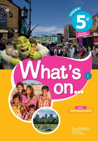 What S On Anglais Cycle 4 5e Livre Eleve Ed 2017 Hachette Education Enseignants