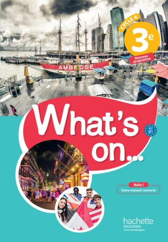 What S On Anglais Cycle 4 3e Livre Eleve Ed 2017 30 Grand Format Integra Hachette Education Enseignants