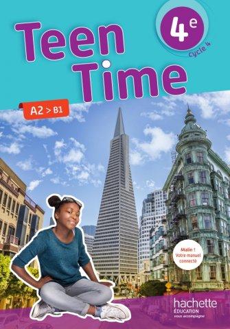 Teen Time Anglais Cycle 4 4e Livre Eleve Ed 2017 Hachette Education Enseignants