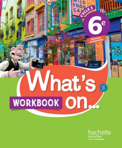 What S On Anglais Cycle 3 6e Workbook Ed 2017 Hachette Education Enseignants