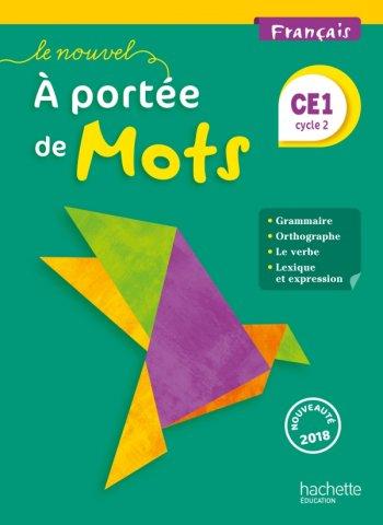 Le Nouvel A Portee De Mots Francais Ce1 Livre Eleve Ed 2018 Hachette Education Enseignants
