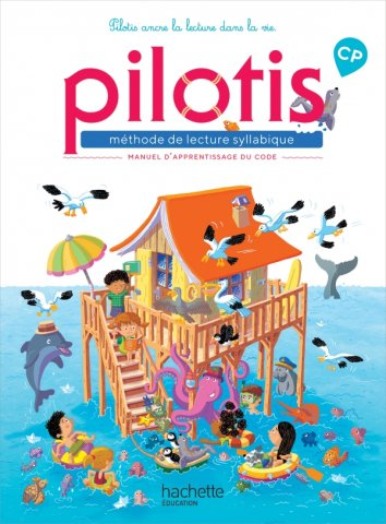 Lecture Cp Collection Pilotis Manuel De Code Edition 2019 Hachette Education Enseignants