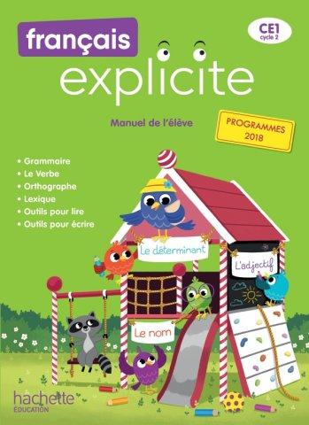 Francais Explicite Ce1 Livre De L Eleve Ed 2019 Hachette Education Enseignants
