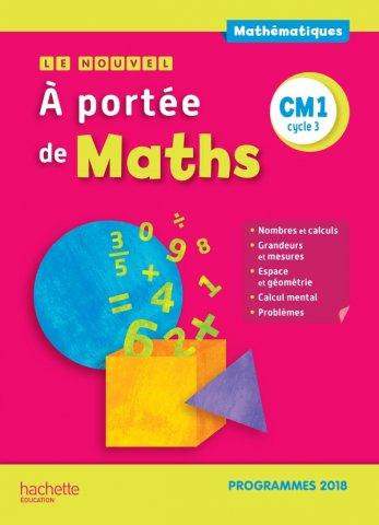 Le Nouvel A Portee De Maths Cm1 Manuel Eleve Edition 2019 30 Grand Format Integra Hachette Education Enseignants