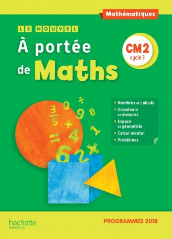 Le Nouvel A Portee De Maths Cm2 Manuel Eleve Edition 2019 Hachette Education Enseignants
