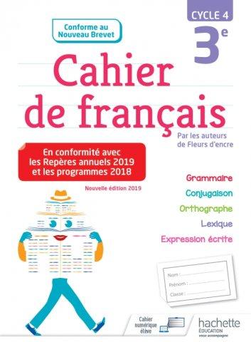 Cahier De Francais Cycle 4 3e Ed 2019 Hachette Education Enseignants